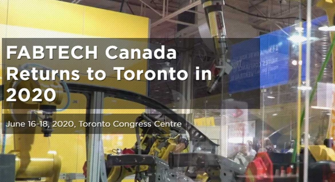 Fabtech Canada Returns To Toronto In 2020